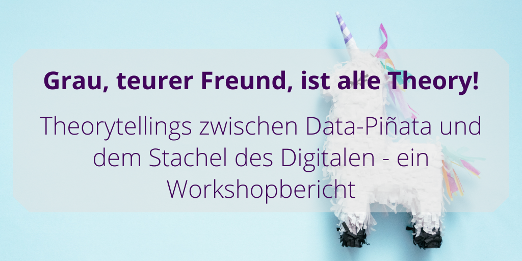 Digital Humanities und ihre Theorytellings